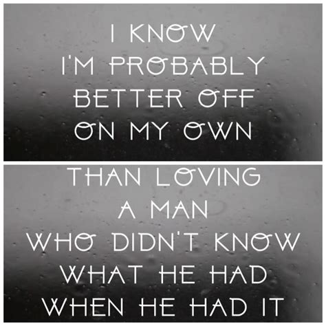 A Better Man Little Big Town Country Song Quotes Good Man