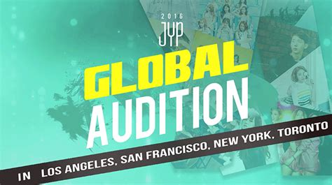 JYP Entertainment's Global Auditions Coming To A City Near